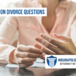 3 Common Questions About Divorce