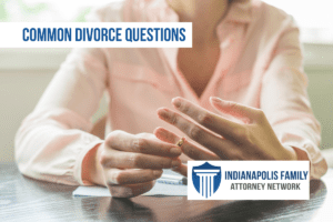 Common Questions About Divorce